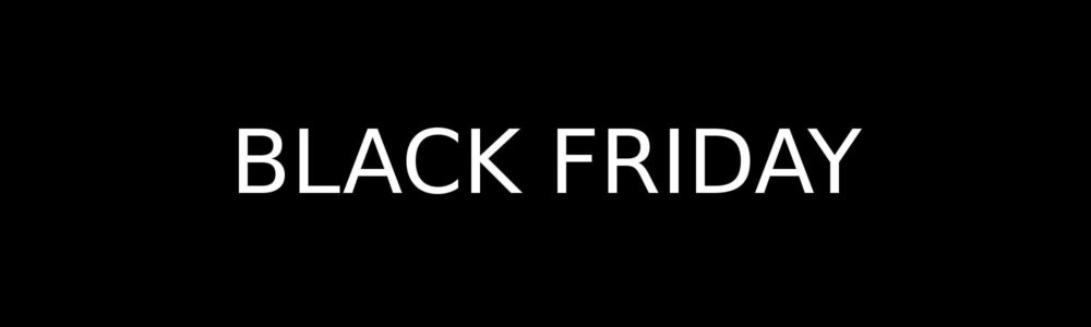 BlackFriday 2017 – Best Offers